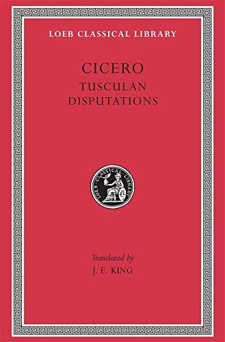 9780674991569: Tusculan Disputations: Tusculan Disputations v. 18 (Loeb Classical Library)