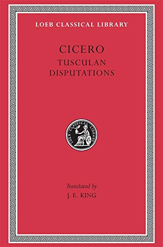 9780674991569: Cicero: Tusculan Disputations