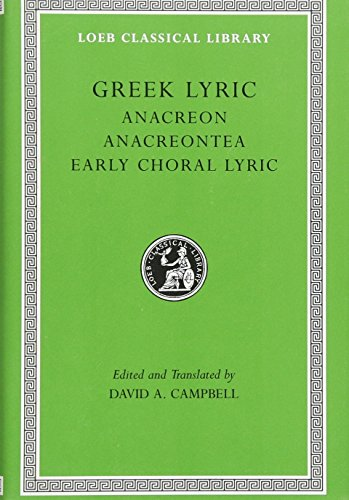 9780674991583: Greek Lyric: Anacreon, Anacreontea, Choral Lyric from Olympis to Alcman: 2