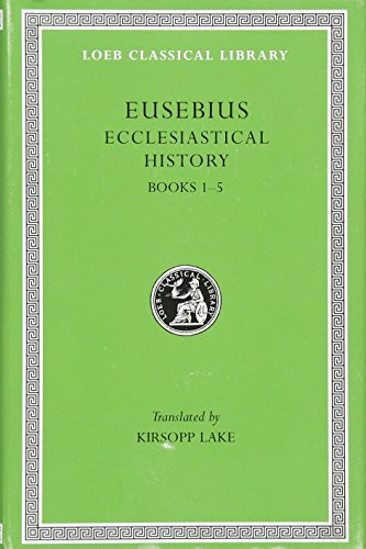 9780674991699: Eusebius Ecclesiastical History: Books I-V: 001