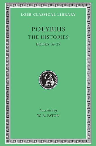 9780674991767: Polybius: The Histories, V, Books 16-27 (Loeb Classical Library, No. 160)