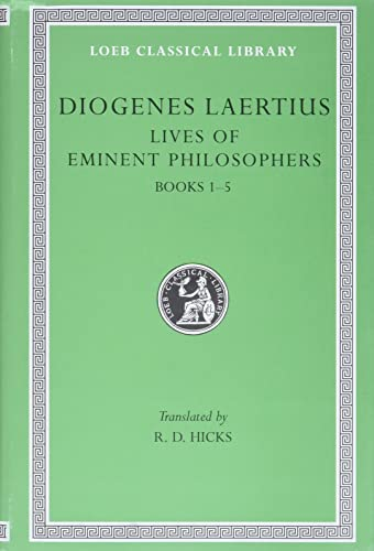 9780674992030: Diogenes Laertius: Lives of Eminent Philosophers, Volume I, Books 1-5 (Loeb Classical Library No. 184)