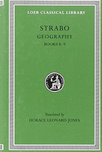 Geography, Volume IV: Books 8-9: Strabo