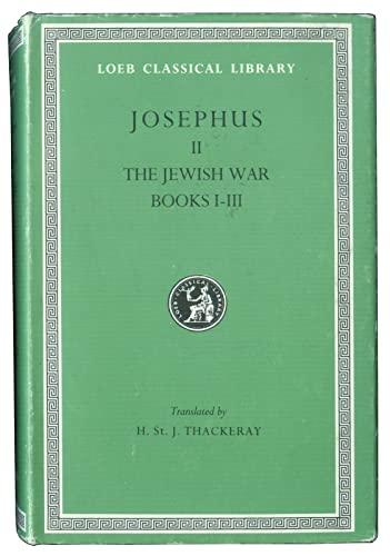 002: Josephus: The Jewish War, Books I-III: Flavius Josephus