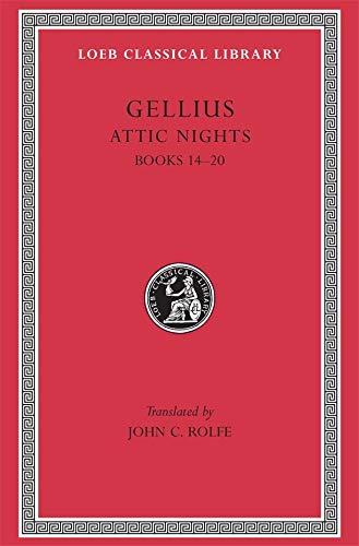 The Attic Nights: Bks.XIV-XX v. 3 (Hardback): Aulus Gellius
