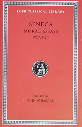9780674992368: Seneca: Moral Essays, Volume I (Loeb Classical Library No. 214)