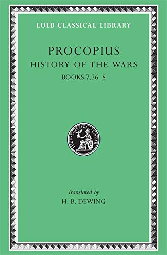 9780674992399: Procopius: History of the Wars; Secret History : Books Vii-Viii, Gothic War: 5