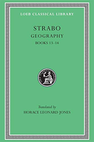 9780674992467: Strabo: Geography, Books 13-14