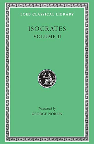 9780674992528: Isocrates II: On the Peace. Areopagiticus. Against the Sophists. Antidosis. Panathenaicus (Loeb Classical Library, No. 229) (English and Greek Edition)