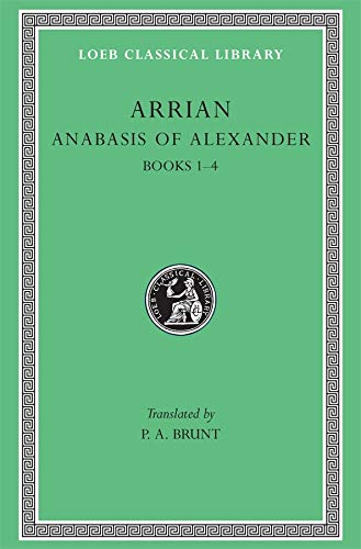 9780674992603: Arrian: Anabasis of Alexandrer, Books I-IV: 001
