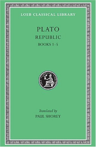 Plato: The Republic, Books 1-5, in Two Volumes: Plato