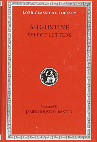9780674992641: Saint Augustine: Select Letters (Loeb Classical Library #239)