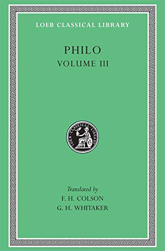 9780674992726: Philo: On the Unchangeableness of God, on Husbandry, Concerning Noah's Work As a Planter, on Drunkenness, on Sobriety: 003