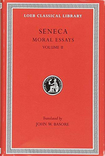 9780674992801: Seneca: Moral Essays, Volume II (Loeb Classical Library No. 254)