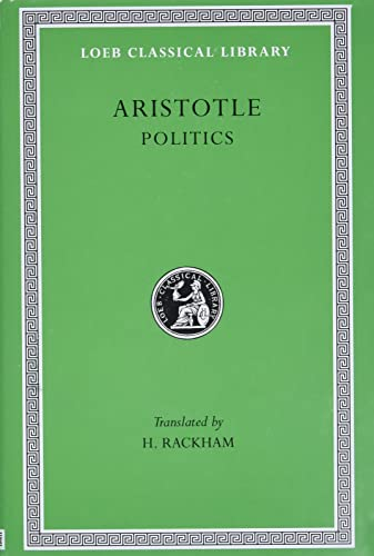9780674992917: Politics L264 V21 (Trans. Rackham)(Greek)