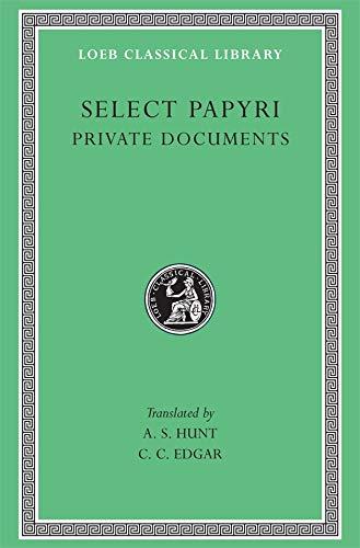 9780674992948: Select Papyri: Vol. 1: Non Literary Papyri Private Affairs- Private Documents (Loeb Classical Library, No. 266) (Volume I)