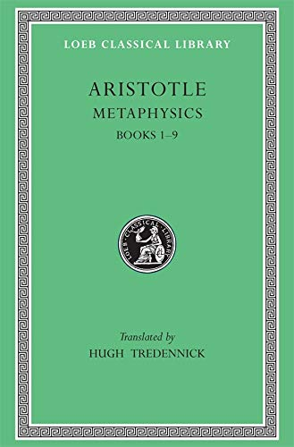 9780674992993: Aristotle: Metaphysics, Books I-IX (Loeb Classical Library No. 271)