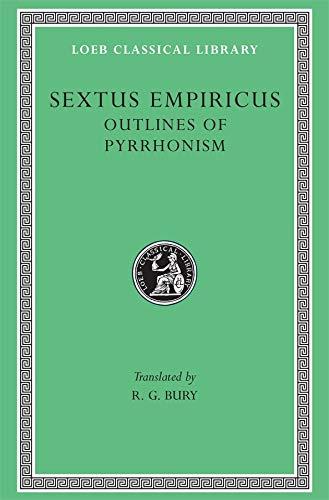 9780674993013: Sextus Empiricus: Outlines of Pyrrhonism (Loeb Classical Library No. 273)