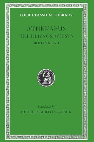 9780674993020: Athenaeus: The Deipnosophists, Volume V, Books 11-12 (Loeb Classical Library No. 274)