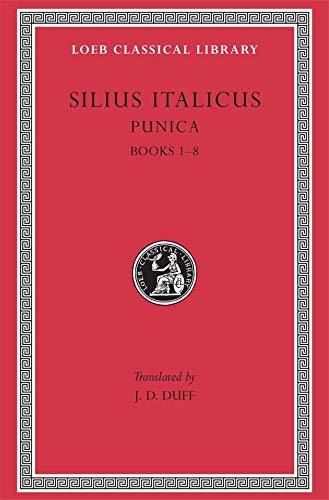9780674993051: Silius Italicus: Punica, Volume I, Books 1-8 (Loeb Classical Library No. 277)