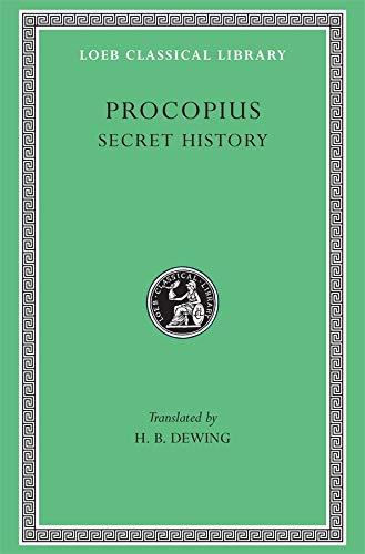 9780674993204: Procopius, Vol. 6: The Anecdota or Secret History (Loeb Classical Library, No. 290) (English and Greek Edition)
