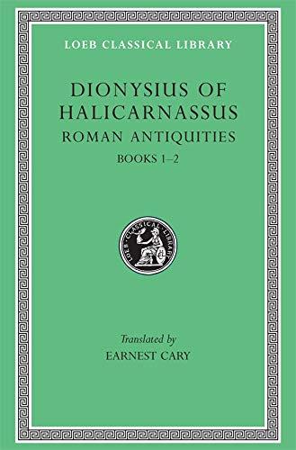 Roman Antiquities: v. 1 (Hardback)
