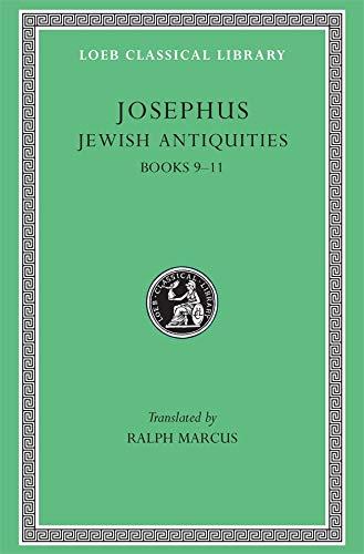 9780674993600: Josephus: Jewish Antiquities: Books 9-11 (Loeb Classical Library No. 326)