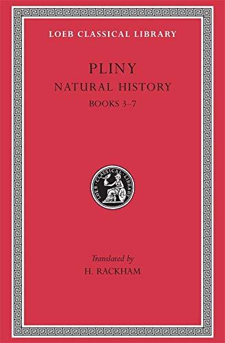 Pliny: Natural History, Volume II, Books 3-7: Pliny