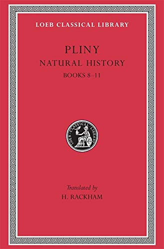 Natural History. Books 8 -11. With an English translation by H. Rackham.: PLINY, (PLINIUS MAIOR),