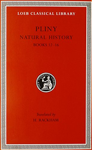 9780674994089: Natural History: Bks.XII-XVI v. 4 (Loeb Classical Library)