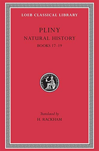9780674994096: Pliny: Natural History, Volume V, Books 17-19 (Loeb Classical Library No. 371)