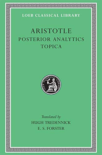 9780674994300: Posterior Analytics. Topica: Topica v. 2 (Loeb Classical Library)