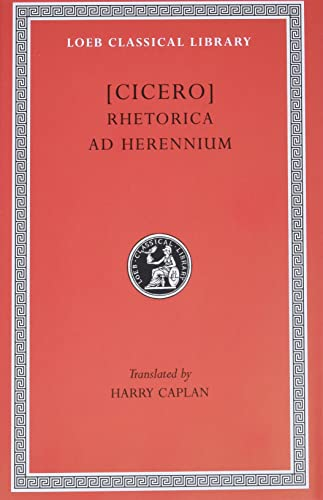 9780674994447: Cicero: Rhetorica ad Herennium (Loeb Classical Library No. 403) (English and Latin Edition)