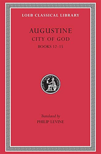 9780674994560: Augustine: City of God, Volume IV, Books 12-15 (Loeb Classical Library No. 414)