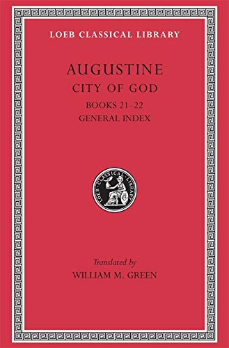 9780674994591: The City of God Against the Pagans, Vol. 7, Books 21-22 (Loeb Classical Library, No. 417) (Volume VII)