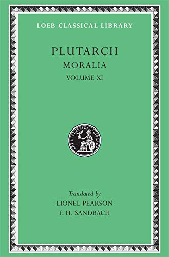 9780674994690: Plutarch: Moralia, Volume XI, On the Malice of Herodotus, Causes of Natural Phenomena. (Loeb Classical Library No. 426)
