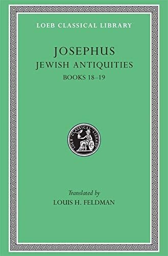9780674994775: Josephus: Jewish Antiquities, Books 18-19 (Loeb Classical Library, No. 433)