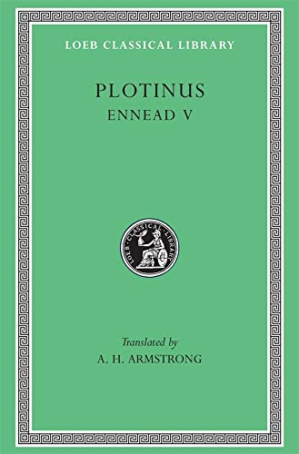 9780674994898: Plotinus V: Ennead V (Loeb Classical Library, 444)