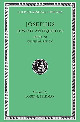 9780674995024: Josephus: Jewish Antiquities, Book 20 (Loeb Classical Library No. 456)