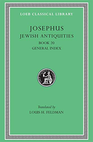 9780674995024: Works: Jewish Antiquities, Bk.XX v. 13 (Loeb Classical Library)