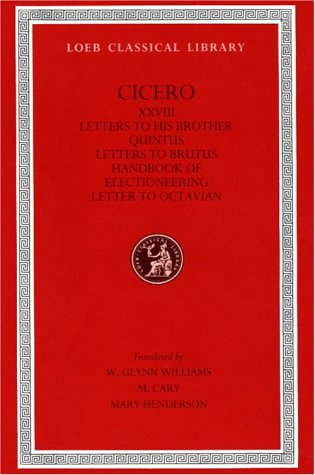 Cicero: Volume XXVIII. : D. Letters, Letters: Cicero