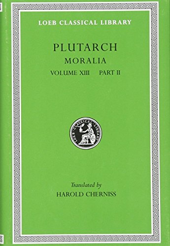 9780674995178: Plutarch: Moralia, Volume XIII, Part 2. Stoic Essays (Loeb Classical Library No. 470)