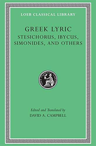 9780674995253: Greek Lyric III: Stesichorus, Ibycus, Simonides and Others: 3
