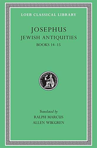 9780674995383: Josephus: Jewish Antiquities, Books 14-15 (Loeb Classical Library No. 489)