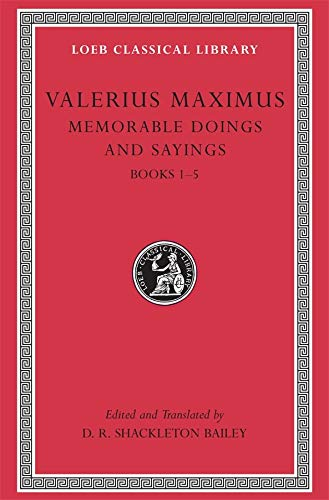 9780674995413: Valerius Maximus: Memorable Doings and Sayings: 1