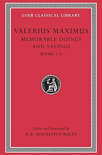 9780674995413: Memorable Doings and Sayings, Volume I: Books 1-5 (Loeb Classical Library)