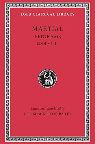 9780674995567: Epigrams, Volume II: Books 6-10 (Loeb Classical Library)