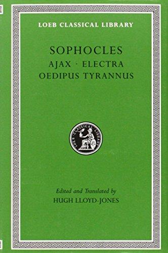 9780674995574: Ajax. Electra. Oedipus Tyrannus: