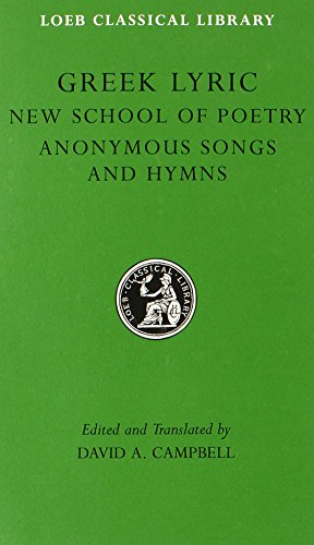 9780674995598: Greek Lyric: The New School of Poetry and Anonymous Songs and Hymns: 5