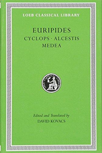 9780674995604: Cyclops. Alcestis. Medea (Loeb Classical Library)